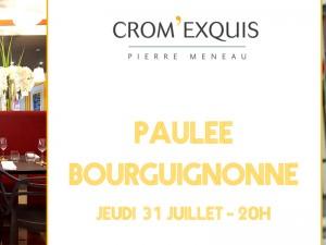 Paulée Bourguignonne jeudi 31 juillet au Crom'Exquis