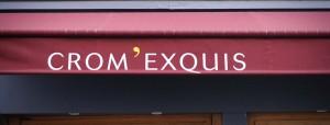Façade du Crom'exquis